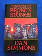 PRAYERS TO BROKEN STONES - FIRST TRADE EDITION SIGNED BY DAN SIMMONS