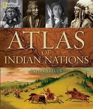 Atlas of Indian Nations Anton Treuer and National Geographic-2014 Hardcover