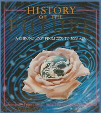 History of the Future: A Chronology by Peter Loire