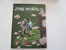 ZONE MORTELLE T1 EO2002 TBE/TTBE CRONOS