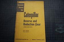 CAT Caterpillar D337 D326 Engine Reverse Reduction Gear Service Manual repair