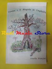 book libro ornella franzini EMMA E IL SEGRETO DI ONPHALLA' 2012 (L37)