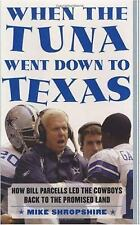 When the Tuna Went Down to Texas: How Bill Parcells Led the Cowboys-ExLibrary