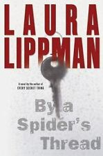 By a Spider's Thread, Lippman, Laura, Good Condition, Book