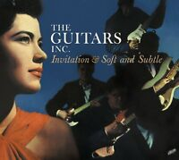 Guitars Inc.: INVITATION & SOFT AND SUBTLE (2 LPS ON 1 CD)