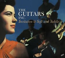 Guitars Inc.: INVITATION & SOFT AND SUBTLE (2 LPS ON 1 CD)