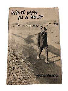 White Man in a Hole Rena Briand Paperback Book 1971