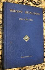 WELDING METALLURGY IRON AND STEEL SECOND EDITION LEATHER 1953