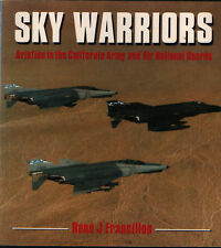 Sky Warriors - Aviation in the California Army and ANGs (Osprey Colour Series)