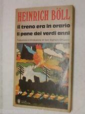 IL TRENO ERA IN ORARIO IL PANE DEI VERDI ANNI Heinrich Boll I Alighiero Chiusano