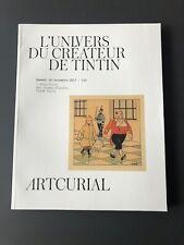Catalogue Vente BD Artcurial - L'univers du Créateur de Tintin - 18/11/2017