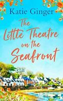 Ginger, Katie, The Little Theatre on the Seafront, Like New, Paperback