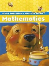 Scott Foresman-Addison Wesley Mathematics : Grade 2 by Randall I. Charles and Fo