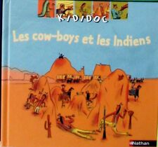 KIDIDOC NATHAN - Les cow-boys et les Indiens