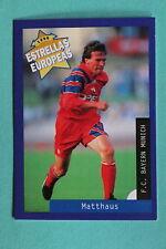 PANINI ESTRELLAS EUROPEAS 1996  N. 72 MATTHAUS BAYERN MUNICH MINT!!!