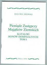 Bogumil Sikorski, Das Papiernotgeld der Domänen in Polen, in 5 Bänden