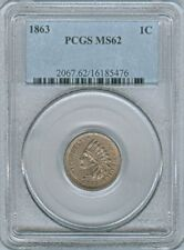 1863 UNITED STATES INDIAN HEAD CENT PCGS MS-62