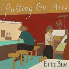 Erin Rae - Putting On Airs (NEW CD)