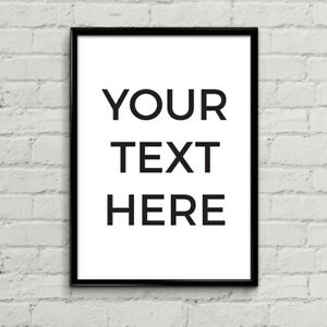 Custom Poster Design and Print - Your Custom Quote Here