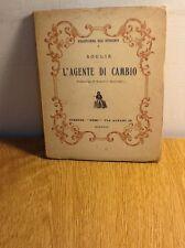 BIBLIOTECHINA DELL' OTTOCENTO, SOULIÈ, L' AGENTE DI CAMBIO - FIRENZE 1929