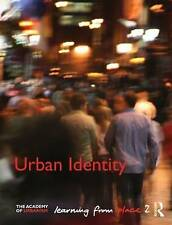 Urban Identity: Learning from Place, , Good, Paperback