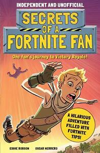 Secrets of a Fortnite Fan by Eddie Robson (Paperback, 2021) 9781839350450