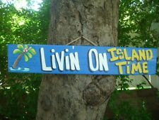 LIVIN' ON ISLAND TIME PARROTHEAD POOL BOAT TIKI HUT BAR TROPICAL SIGN PLAQUE