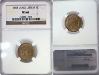 1858 LARGE LETTERS FLYING EAGLE NGC CERTIFIED MS61 ONE CENT UNITED STATES COIN