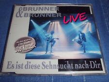 BRUNNER & BRUNNER Live Es ist diese Sehnsucht nach Dir Schlager Maxi CD 3 Tracks