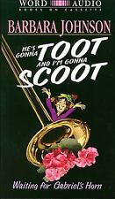 He's Gonna Toot and I'm Gonna Scoot by Barbara Johnson 1999 Cassette Unabridged