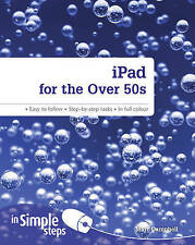 """""""AS NEW"""" iPad for the Over 50s In Simple Steps, Campbell, Marc, Book"""