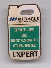 HOME DEPOT-MIRACLE-TILE & STONE CARE EXPERT-PINBACK-ONE INCH WIDTH-SUPER NICE