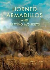 Horned Armadillos and Rafting Monkeys: The Fascinating Fossil Mammals of South A