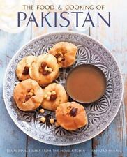 The Food and Cooking of Pakistan : Traditional Dishes from the Home Kitchen...