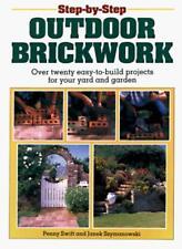 Step-by-step Outdoor Brickwork (Step-by-step DIY series),Penny Swift, Janek Szy