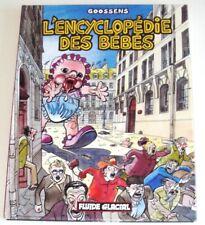 L'encyclopédie des bébés. Tomes 1 2 3. Goossens. Audie / Fluide Glacial. 2004