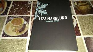 Du Gamla, Du Fria - Liza Marklund ( schwedisch )