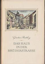 """Gustav Parthey """"Das Haus in der Brüderstrasse"""" Alt-Berlin Familie Roman 1955"""