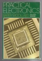 Practical Electronics by Barry Woollard  - 2nd Edition 1984 Paperback Book