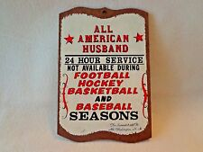"""THE """"ALL AMERICAN HUSBAND"""" PLAQUE-SOUVENIR FROM THE SUMMIT,MT. WASHINGTON,N.H."""