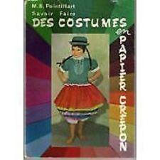 SAVOIR FAIRE DES COSTUMES EN PAPIER CREPON     POINTILLART