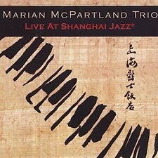 Live at the Shanghai Jazz Mcpartland, Marian Audio CD