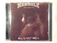 MANHOLE All is not well cd FRANCE TURA SATANA COME NUOVO LIKE NEW!!!