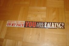 MAN CAVE: Despite The Look On My Face-You Are Still Talking * Tin-Metal Sign