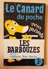 Le CANARD enchaîné de poche présente: LES BARBOUZES n° spécial juin 1966