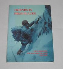 Friends in High Places - Cairngorm Mountain Rescue Team 1963-1988 Paperback Book
