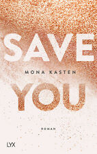 Save You von Mona Kasten (25.05.2018, Paperback)