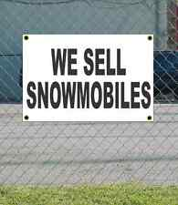 2x3 WE SELL SNOWMOBILES Black & White Banner Sign NEW Discount Size & Price