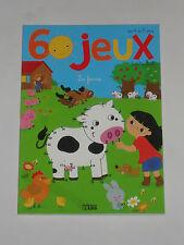 """Livre avec 60 jeux"""" la ferme """" pour 4 à 7 ans,64 pages, taille : 29,7x21cm"""