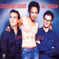 Band ohne Namen Girl 4 a day (2002, vs. Milka) [Maxi-CD]